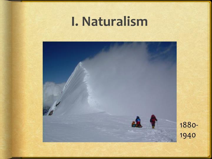 I naturalism
