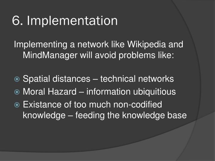 6. Implementation