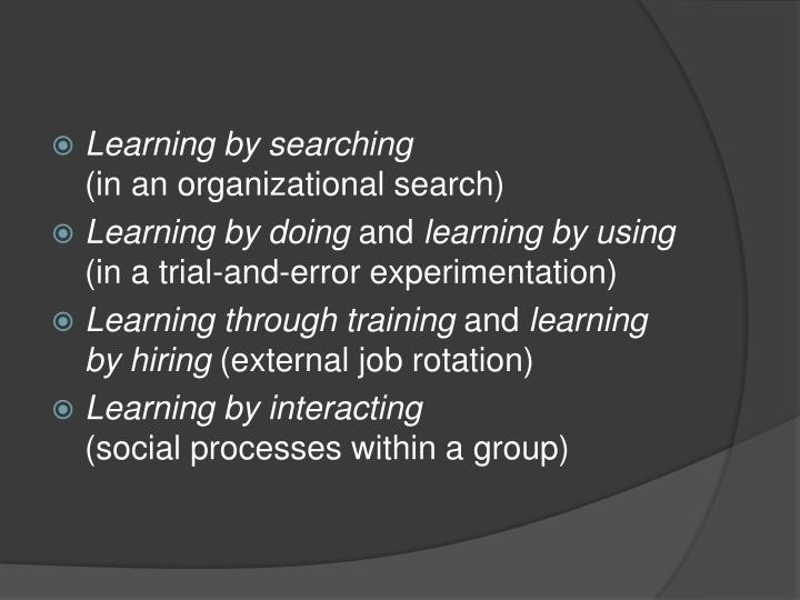 Learning by searching