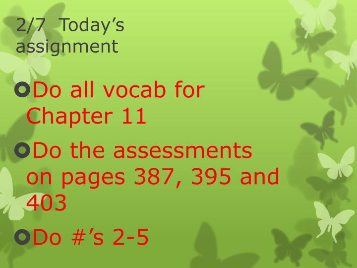 2/7  Today's assignment