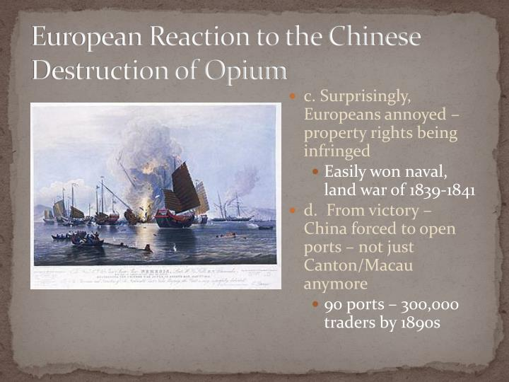 European Reaction to the Chinese Destruction of Opium