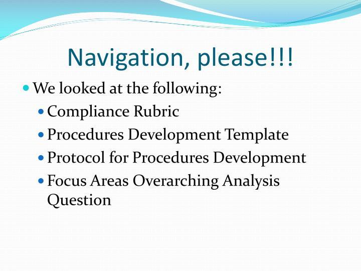 Navigation, please!!!