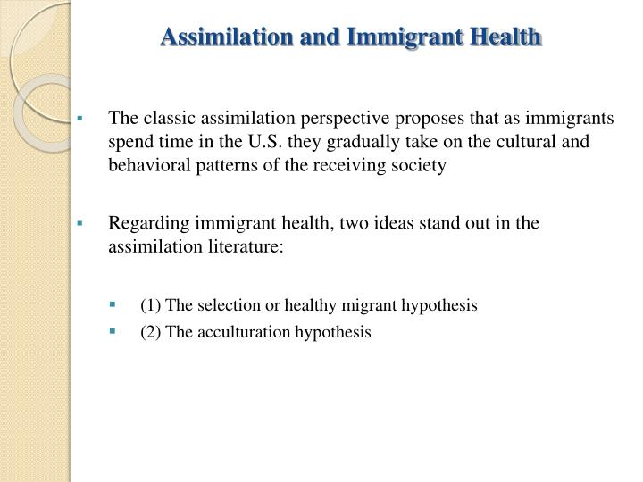 Assimilation and Immigrant Health