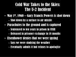 cold war takes to the skies the u 2 incident1