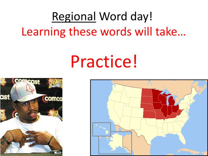 Regional word day learning these words will take