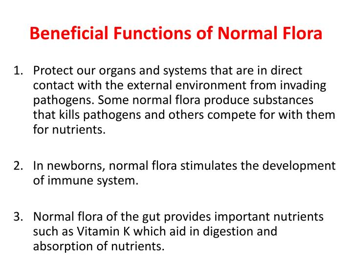 Beneficial Functions of Normal Flora