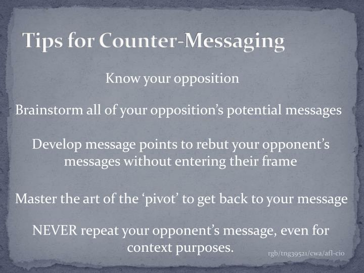 Tips for counter messaging