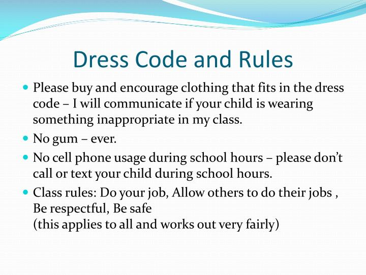Dress Code and Rules