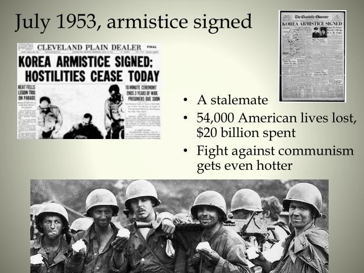 July 1953, armistice signed