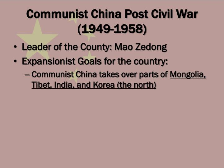 Communist China Post Civil War (1949-1958)