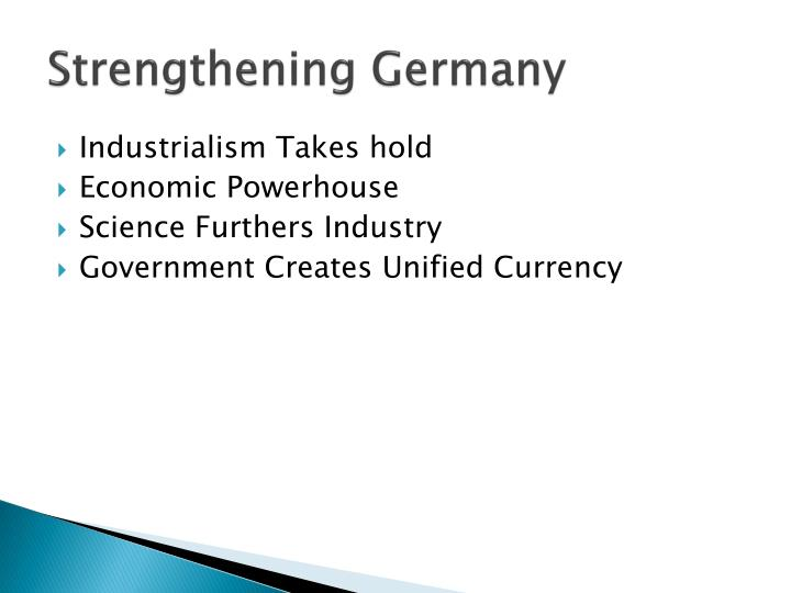 Strengthening Germany