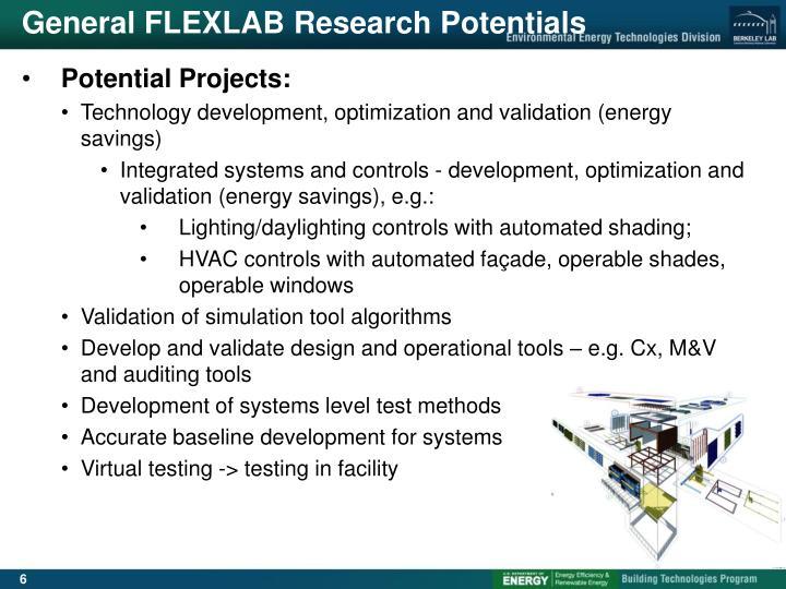 General FLEXLAB Research Potentials