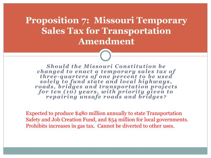 Proposition 7:  Missouri Temporary Sales Tax for Transportation Amendment