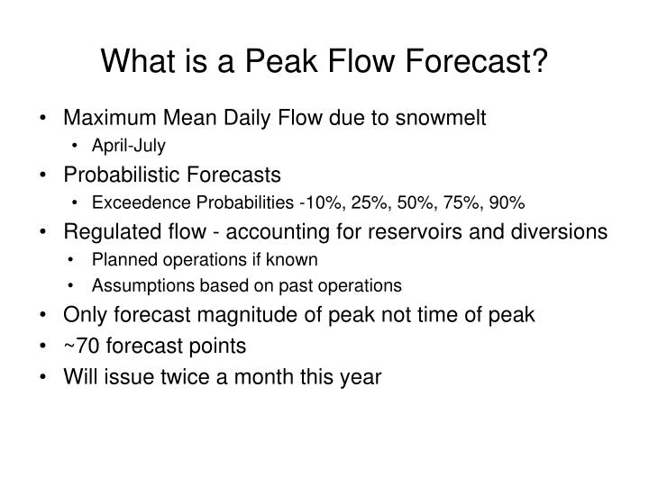 What is a Peak Flow Forecast?