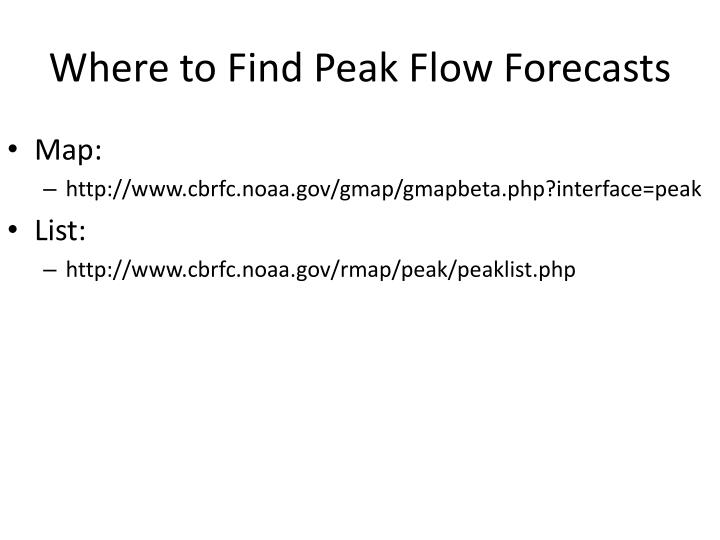 Where to Find Peak Flow Forecasts