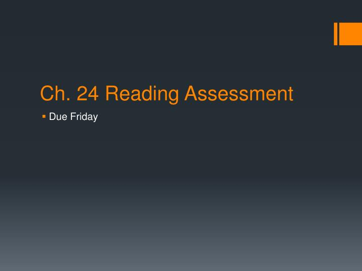 Ch. 24 Reading Assessment