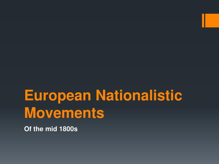 European nationalistic movements