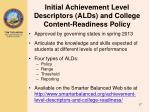 initial achievement level descriptors alds and college content readiness policy