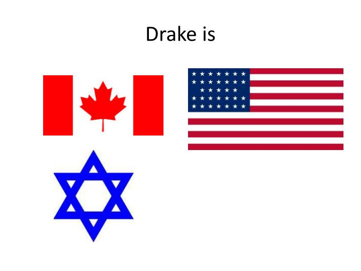 Drake is