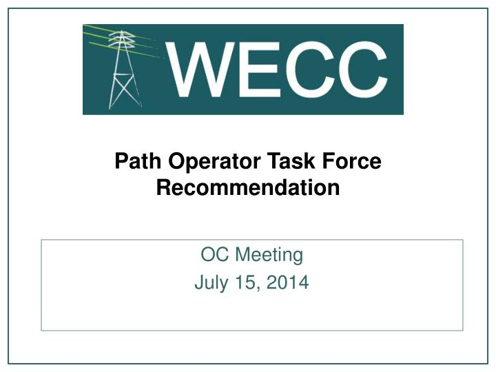 Path operator task force recommendation
