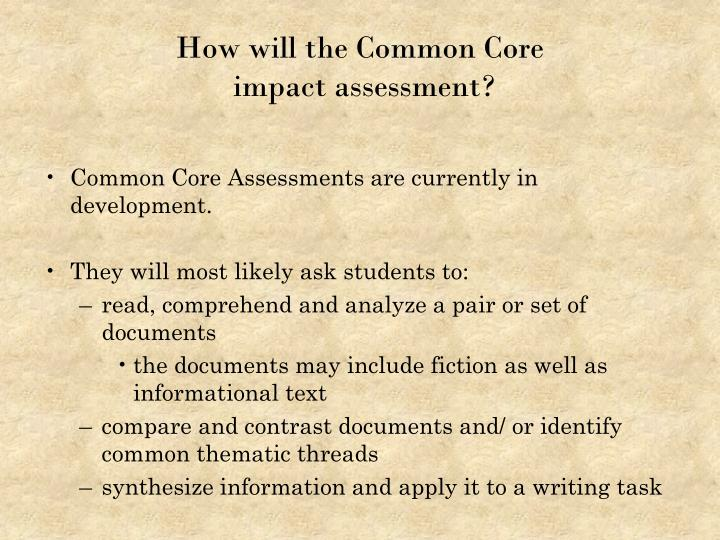 How will the Common Core