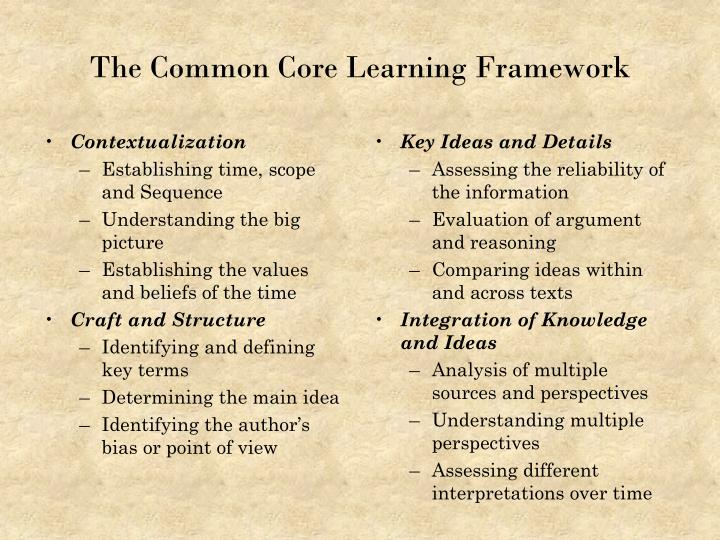 The Common Core Learning Framework