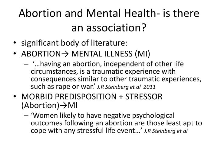 Abortion and Mental Health- is there an association?