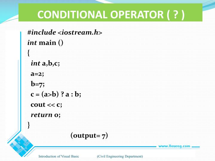 CONDITIONAL OPERATOR ( ? )