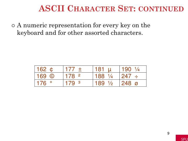 ASCII Character Set: continued
