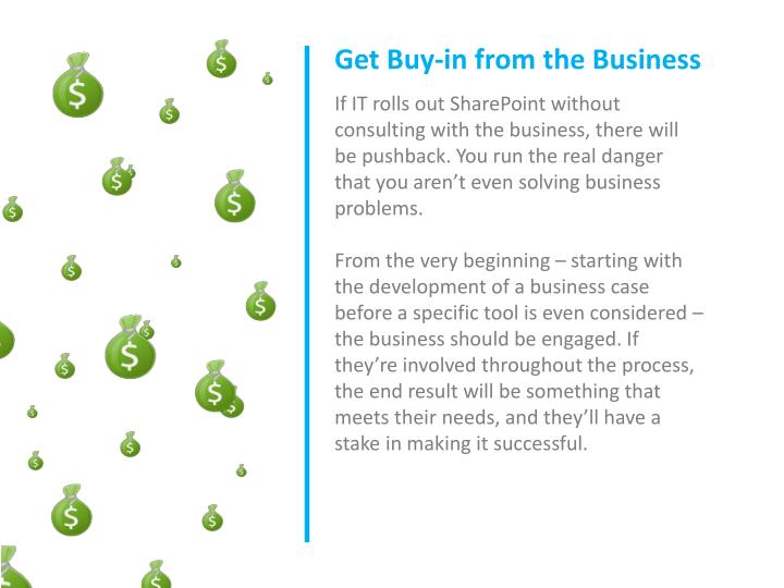 Get Buy-in from the Business