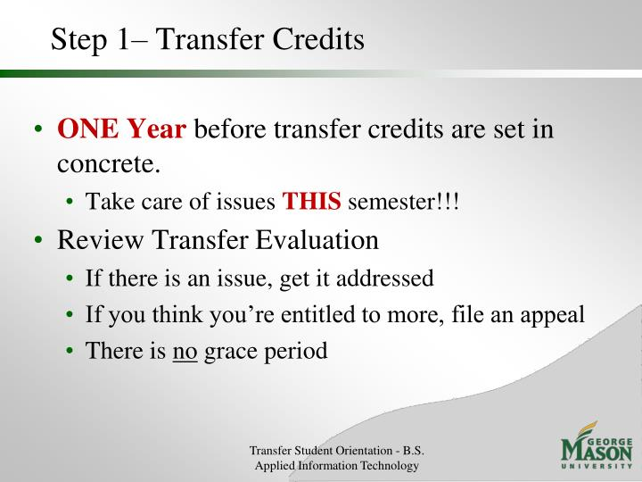 Step 1– Transfer Credits