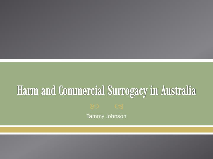 Harm and commercial surrogacy in australia