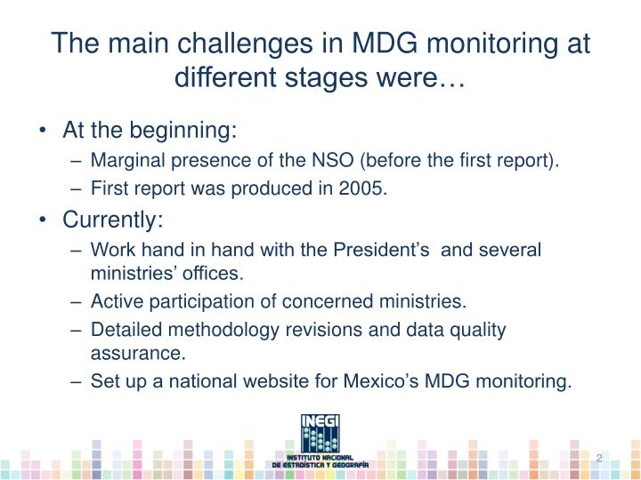 The main challenges in mdg monitoring at different stages were