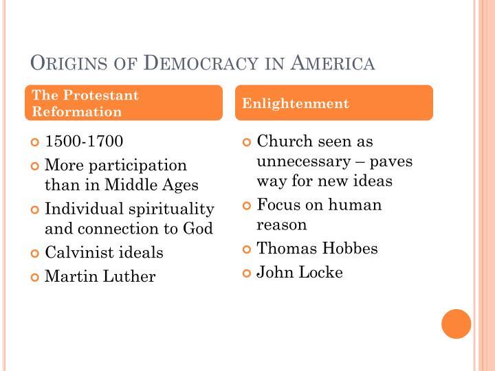 Origins of Democracy in America