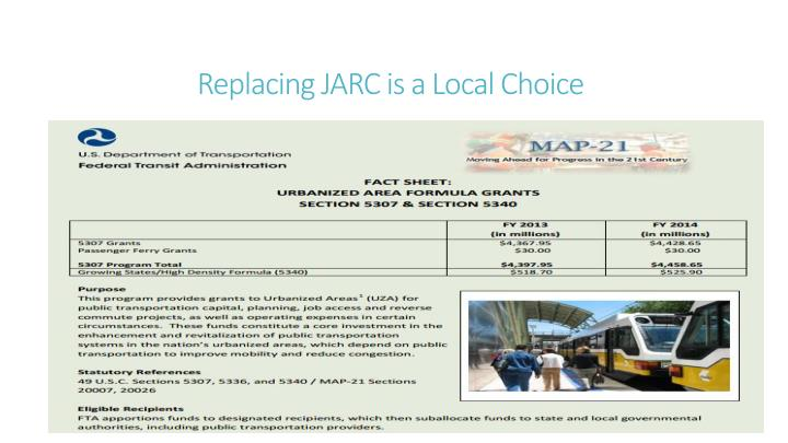 Replacing JARC is a Local Choice