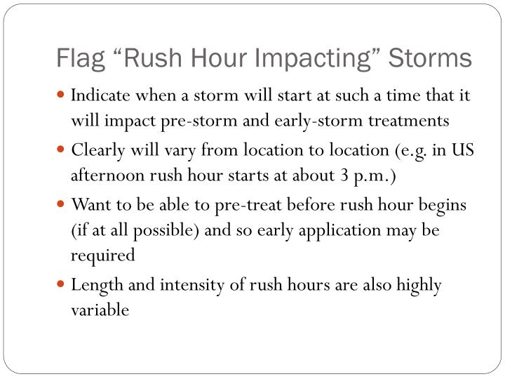 """Flag """"Rush Hour Impacting"""" Storms"""