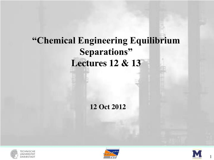 """Chemical Engineering Equilibrium Separations"""