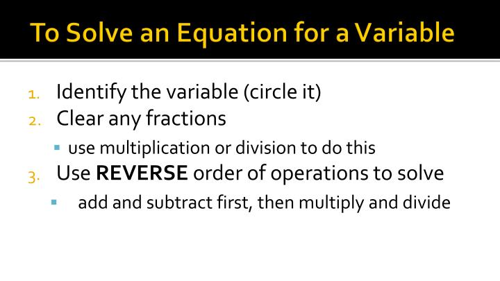 To Solve an Equation for a Variable