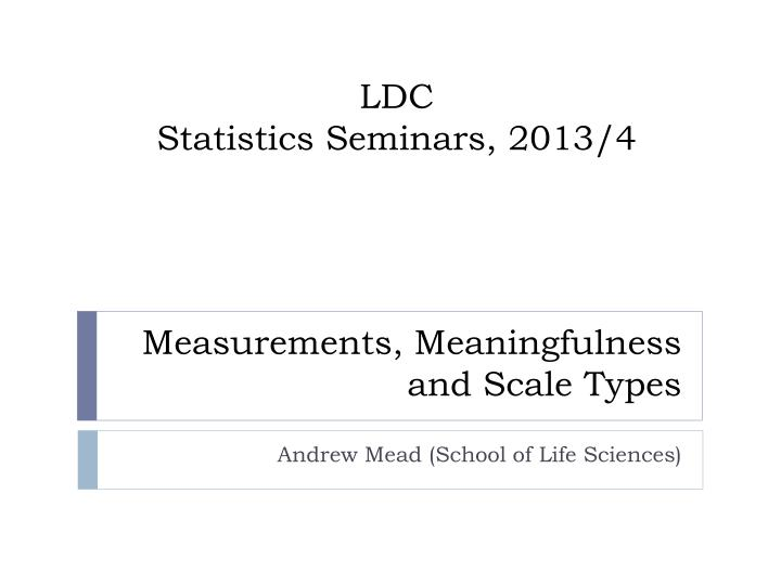 Measurements meaningfulness and scale types