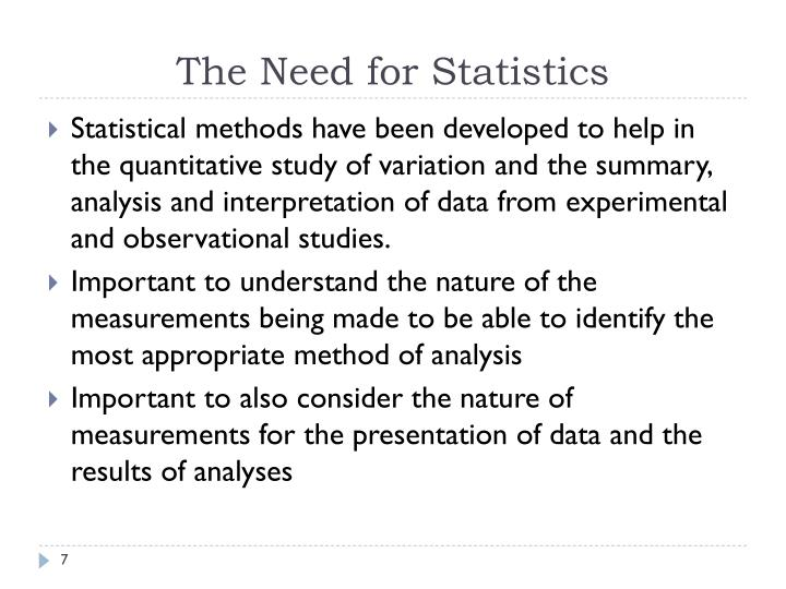 The Need for Statistics