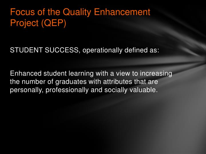 Focus of the quality enhancement project qep