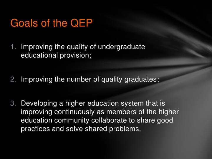 Goals of the qep