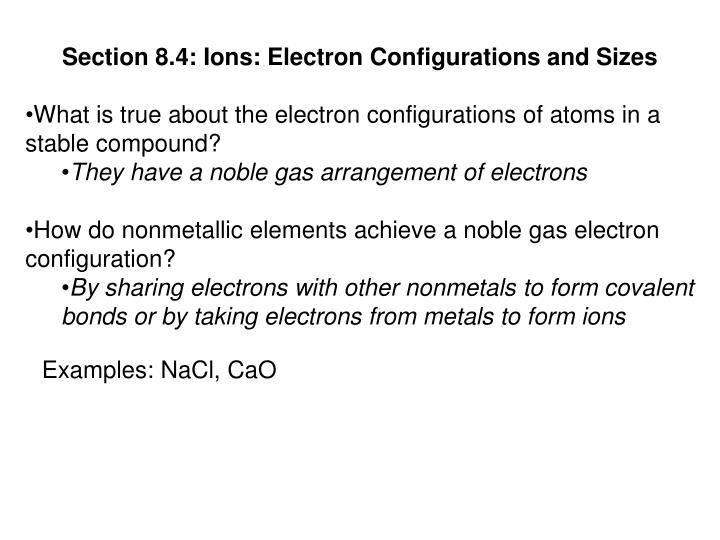 Section 8.4: Ions: Electron Configurations and Sizes