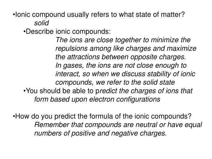 Ionic compound usually refers to what state of matter?