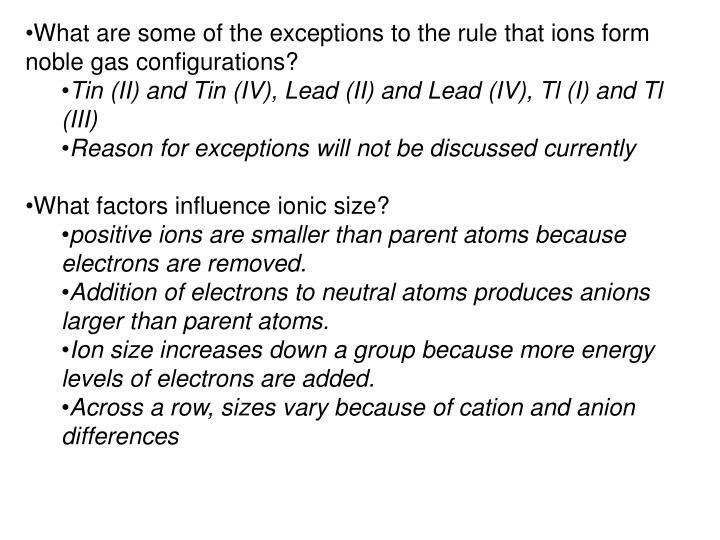 What are some of the exceptions to the rule that ions form noble gas configurations?