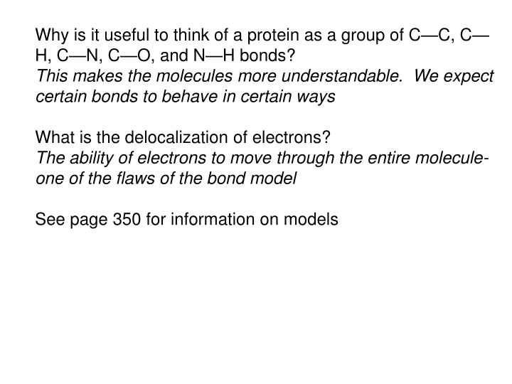 Why is it useful to think of a protein as a group of C—C, C—H, C—N, C—O, and N—H bonds?