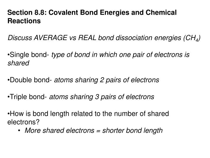 Section 8.8: Covalent Bond Energies and Chemical Reactions