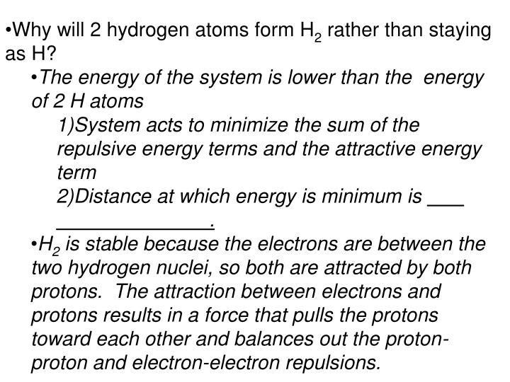 Why will 2 hydrogen atoms form H