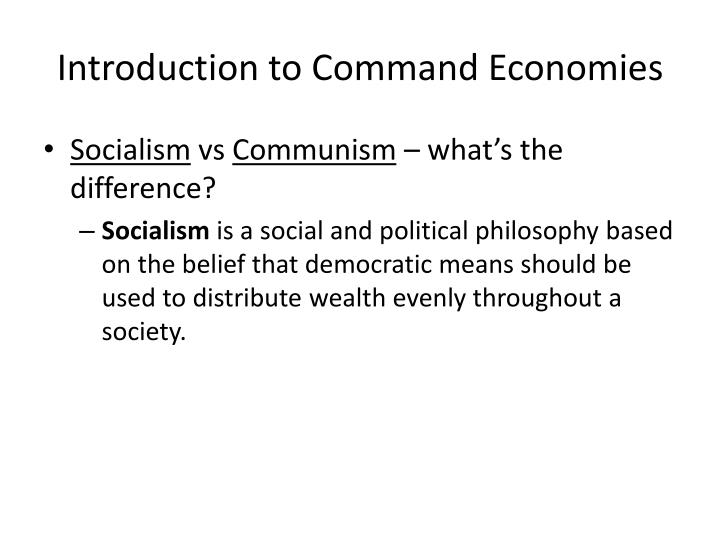 Introduction to Command Economies