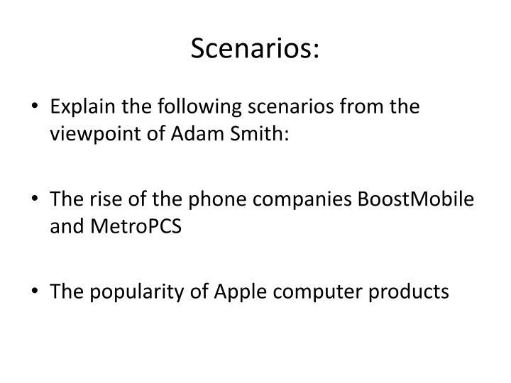 Scenarios: